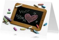 Moederdag kaarten - Schoolbordje voor Mama
