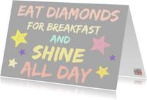 Spreukenkaarten - Shine all day