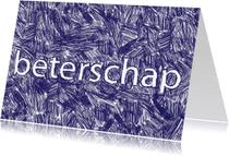 Beterschapskaarten - stoere beterschapskaart met pen