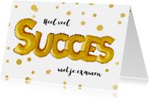 Succes kaarten - Succes examen ballon goud confetti