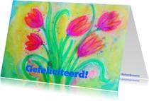 Felicitatiekaarten - Tulpen gefeliciteerd