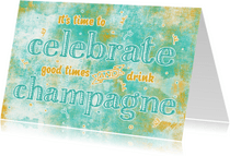 Uitnodigingen - Uitnodiging celebrate good times aquarel