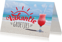 Vakantiekaarten - Vakantiekaart strand zomers drankje