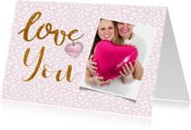 Valentijnskaarten - Valentijn dierenprint love you