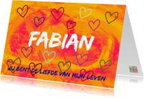 Valentijnskaarten - Valentijn love of my life IW