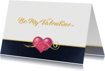 Valentijnskaarten - Valentijnskaart be my valentine roze hart