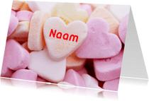 Valentijnskaarten - Valentijnskaart snoephartjes Naam
