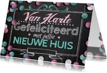 Felicitatiekaarten - verhuiskaart handlettering krijtbord trendy