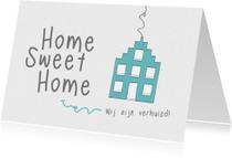 Verhuiskaarten - Verhuiskaart- Home Sweet Home-LK