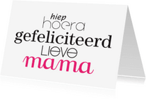 Verjaardagskaarten - Verjaardag Hoera Mama