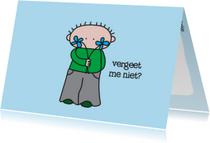 Vriendschap kaarten - Vriendschap Vergeet me niet
