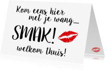 Welkom thuis kaarten - Welkom thuis kaart SMAK