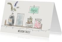 Welkom thuis kaarten - Welkom Thuis Plankje