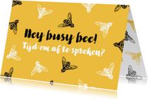Zomaar kaarten - Zomaarkaart Hey busy bee