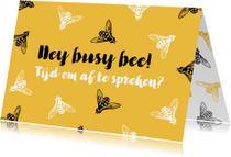 Zomaarkaart Hey busy bee