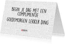 Zomaar kaarten - Zomaarkaartje, begin je dag met een complimentje