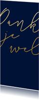 Trouwkaarten - Bedankkaart met gouden tekst langwerpig