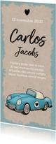 Geboortekaartjes - Geboortekaartje jongen stoer en vintage met auto en kraft