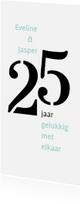 Jubileumkaarten - Jubileum 25 jaar getrouwd typografisch