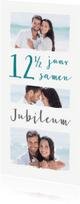 Jubileumkaarten - Jubileum collage 12 1/2 jaar 3 foto's
