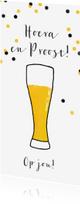 Verjaardagskaarten - Verjaardagskaart bier proost confetti