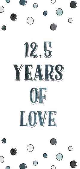 Jubileumkaart 12,5 jaar '07 met jaartallen, hart en confetti 2