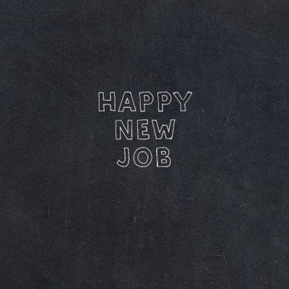 Felicitatie- nieuwe baan happy new job 3