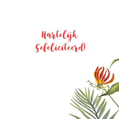 Felicitatie tropische bloemen 3