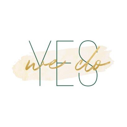 Trouwkaart 'Yes we do' met goudlook en waterverf 2