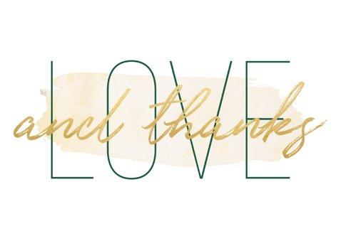 Bedankkaart 'Love and thanks' met goudlook en waterverf 2