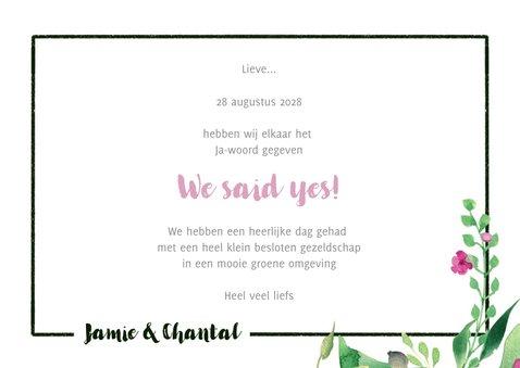 We said yes! Trouwkaart Stijlvol wit met bloemen 3